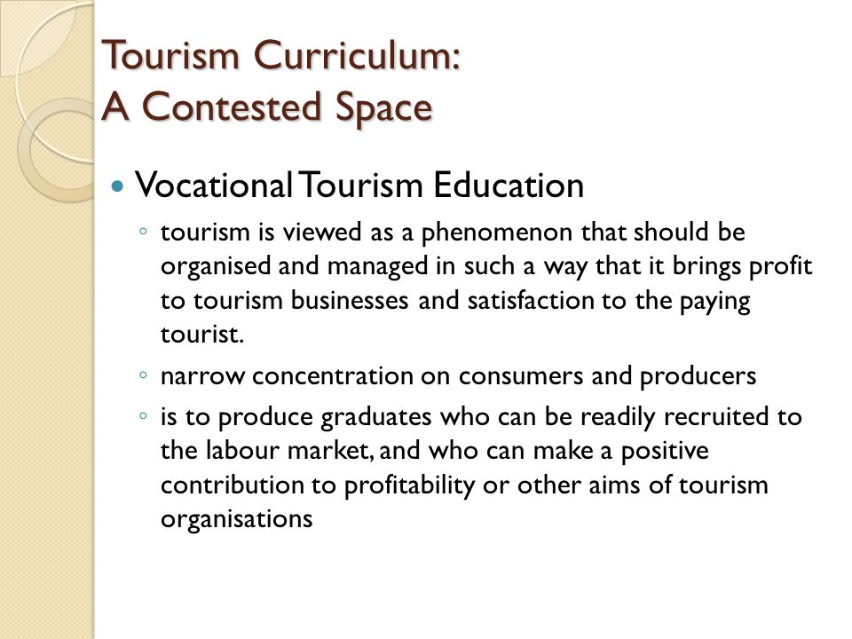 Tourism Curriculum: A Contested Space
