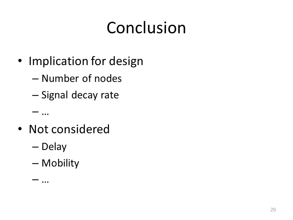 Conclusion Implication for design Not considered Number of nodes