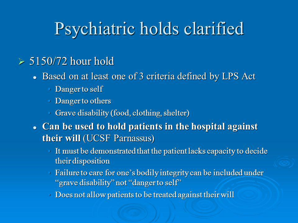 Psychiatric holds clarified
