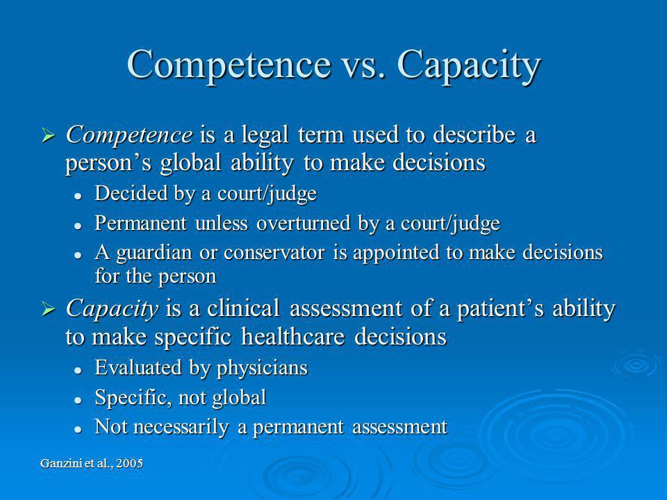 Competence vs. Capacity
