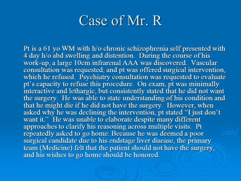 Case of Mr. R