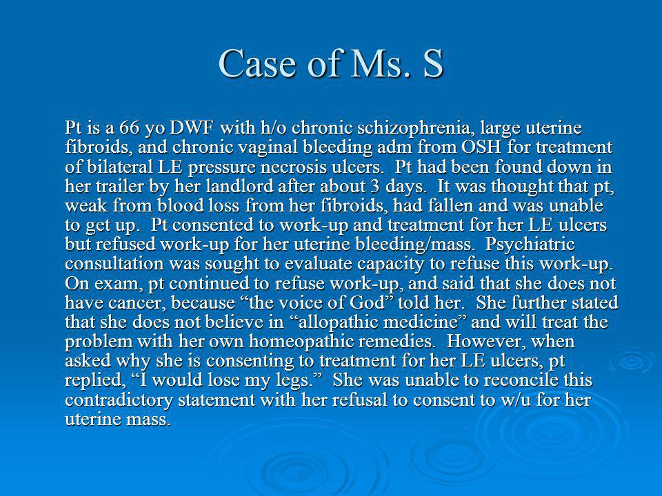 Case of Ms. S