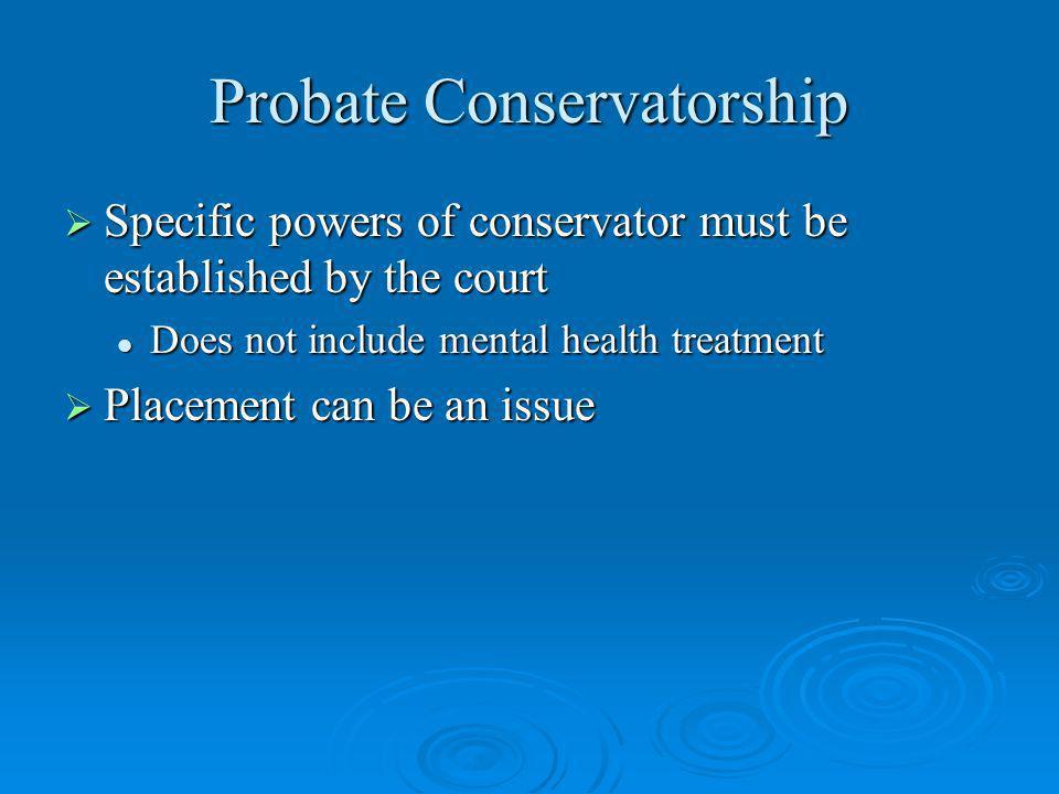 Probate Conservatorship