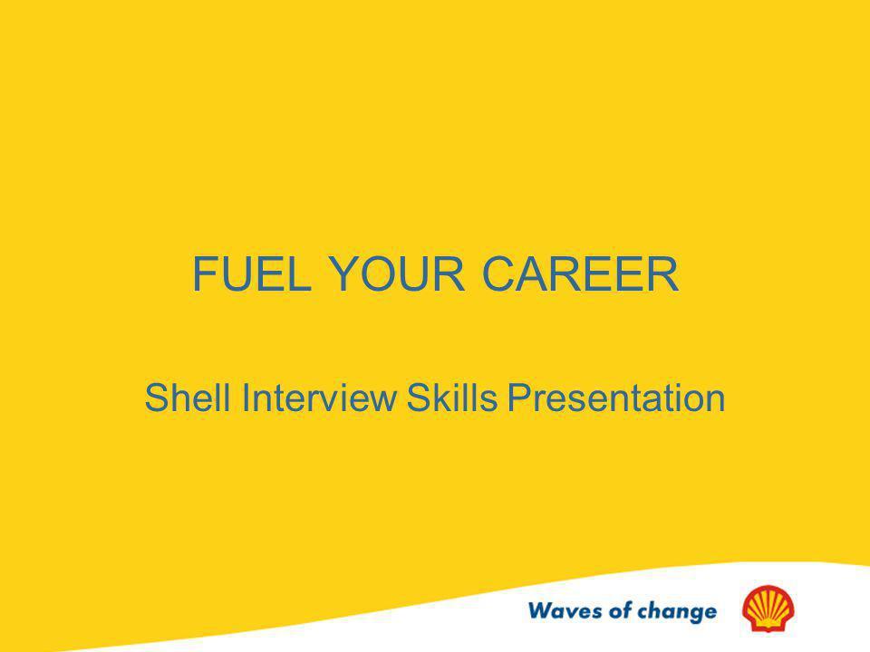 Shell Interview Skills Presentation