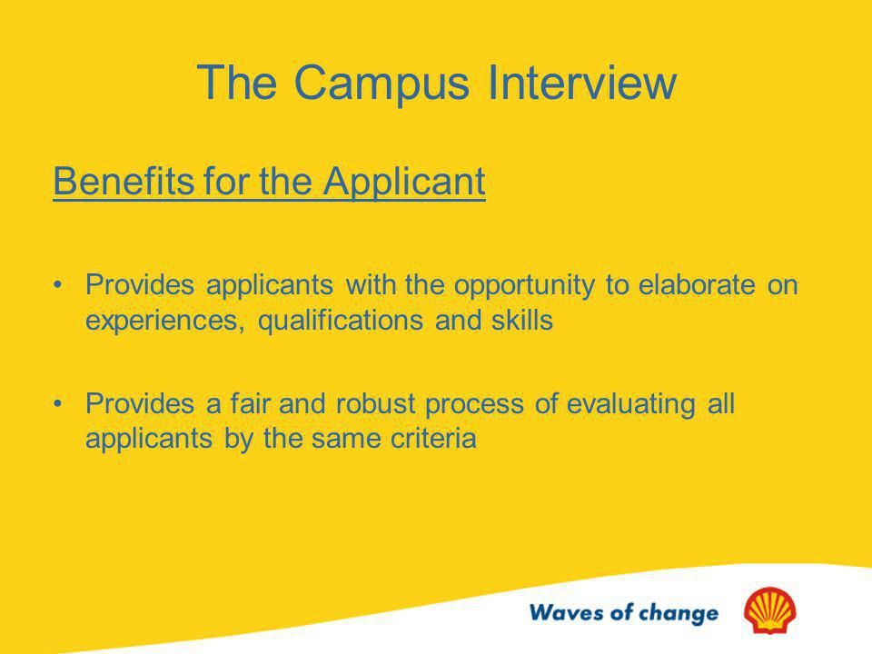 The Campus Interview Benefits for the Applicant