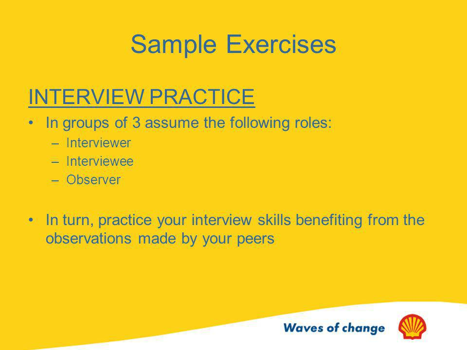 Sample Exercises INTERVIEW PRACTICE