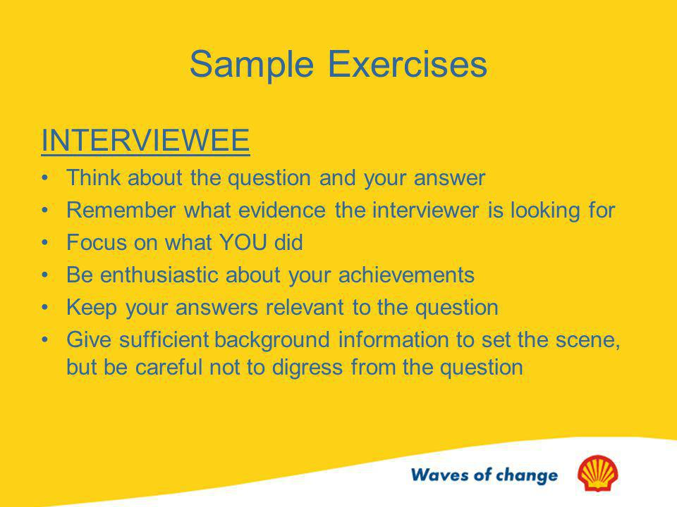 Sample Exercises INTERVIEWEE Think about the question and your answer