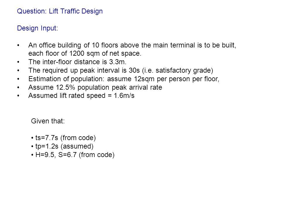 Question: Lift Traffic Design