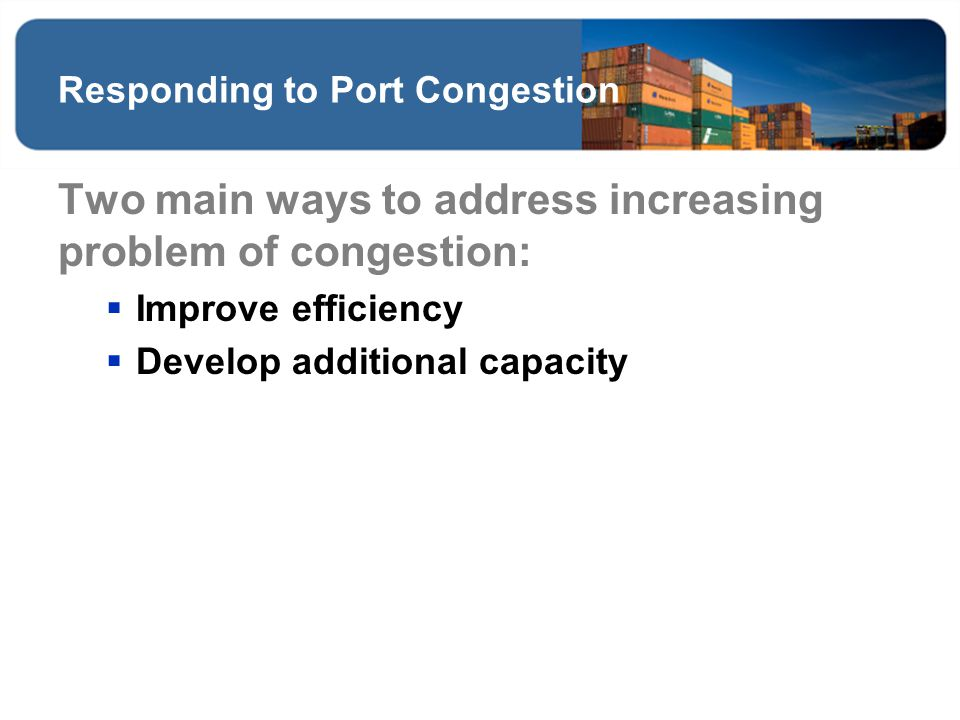 Responding to Port Congestion