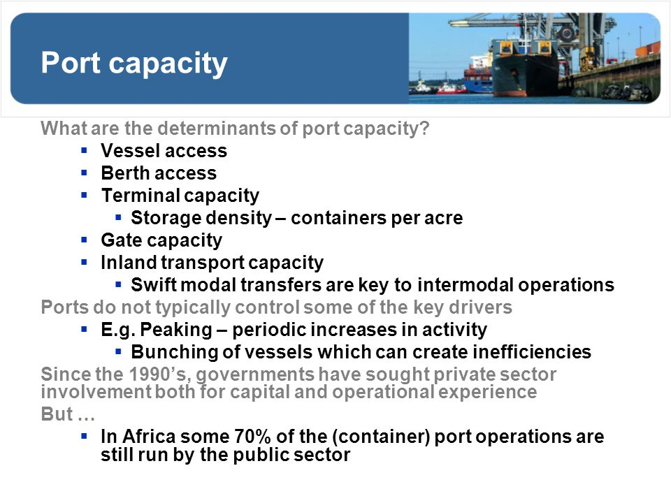 Port capacity What are the determinants of port capacity