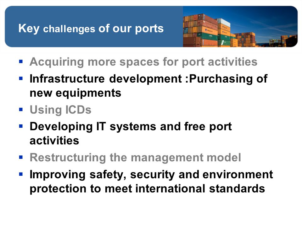 Key challenges of our ports