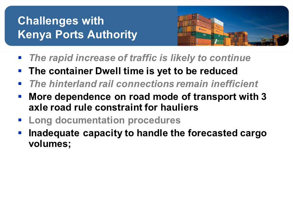 Challenges with Kenya Ports Authority