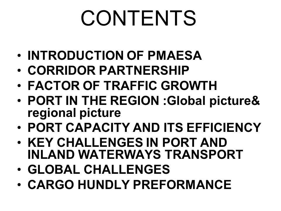 CONTENTS INTRODUCTION OF PMAESA CORRIDOR PARTNERSHIP