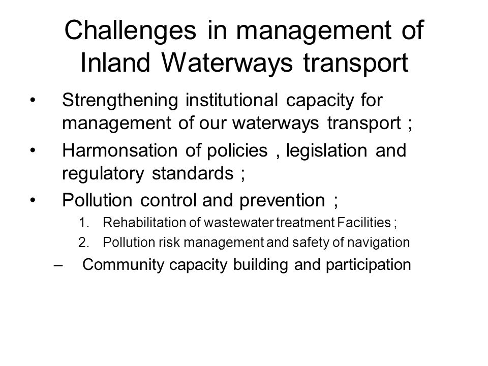 Challenges in management of Inland Waterways transport