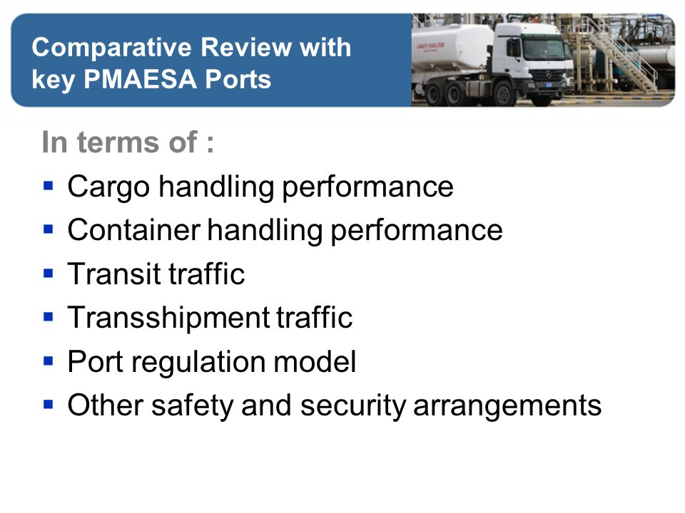 Comparative Review with key PMAESA Ports