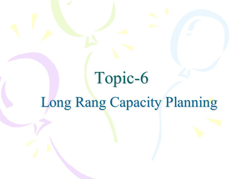 Long Rang Capacity Planning