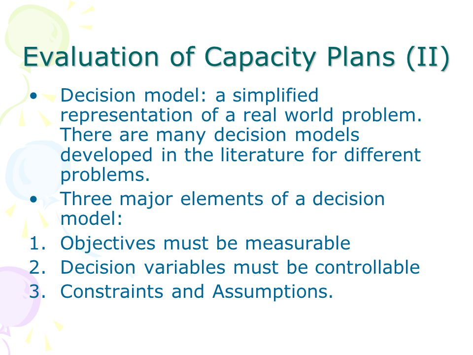 Evaluation of Capacity Plans (II)