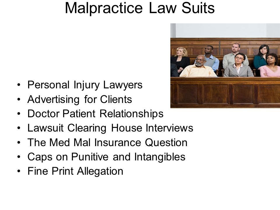 Malpractice Law Suits Personal Injury Lawyers Advertising for Clients