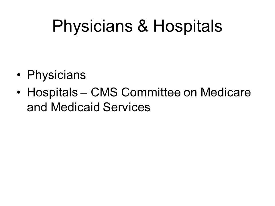 Physicians & Hospitals