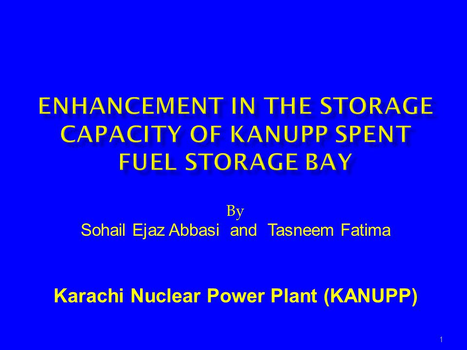 ENHANCEMENT IN THE STORAGE CAPACITY OF KANUPP SPENT FUEL STORAGE BAY