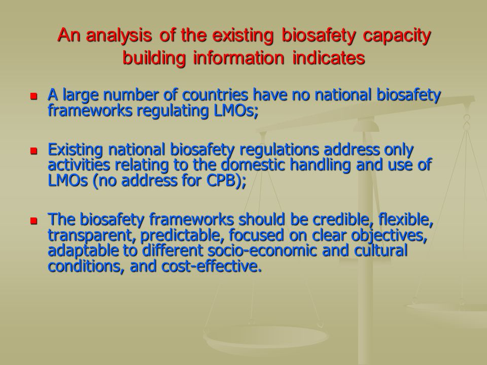 An analysis of the existing biosafety capacity building information indicates