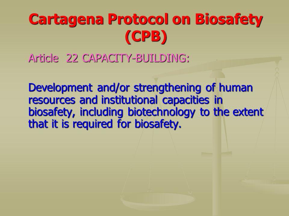 Cartagena Protocol on Biosafety (CPB)