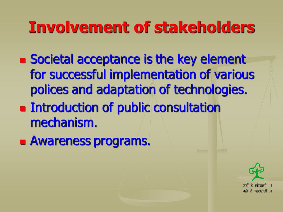 Involvement of stakeholders