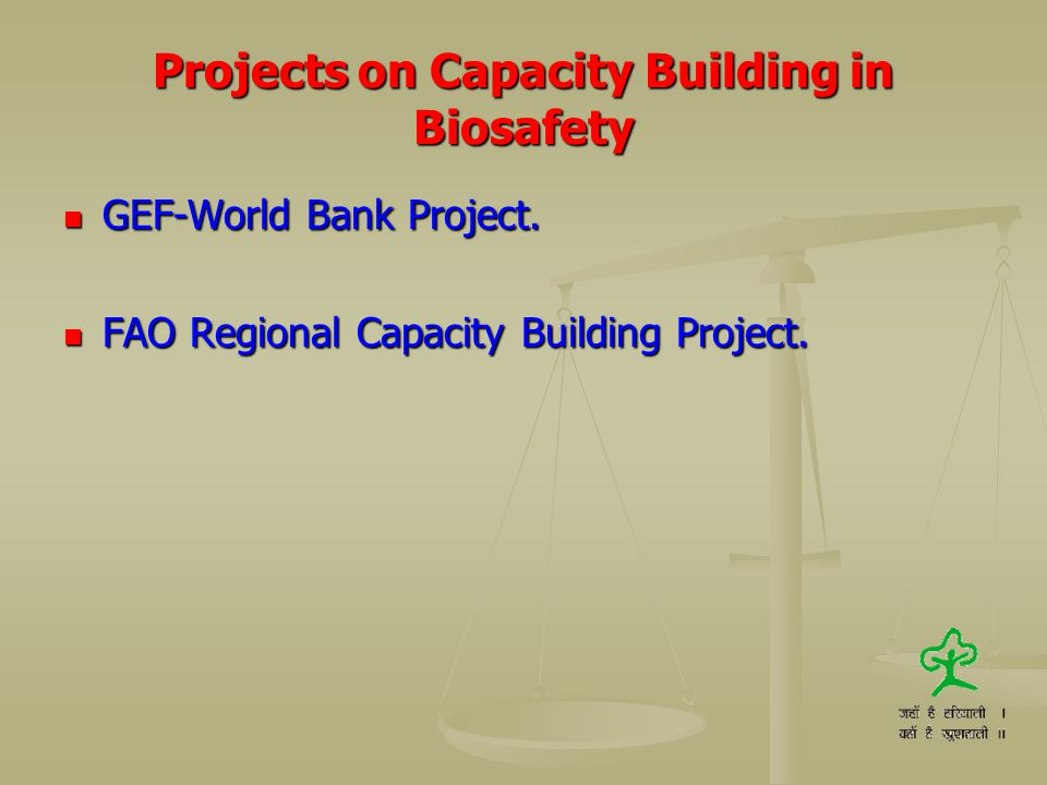 Projects on Capacity Building in Biosafety
