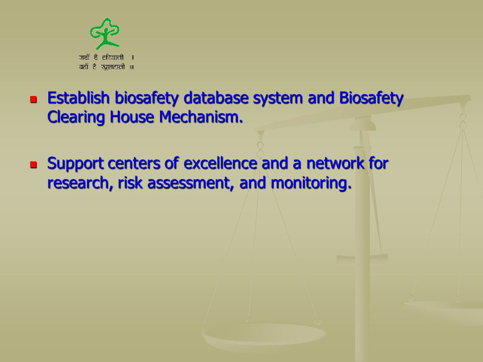 Establish biosafety database system and Biosafety Clearing House Mechanism.