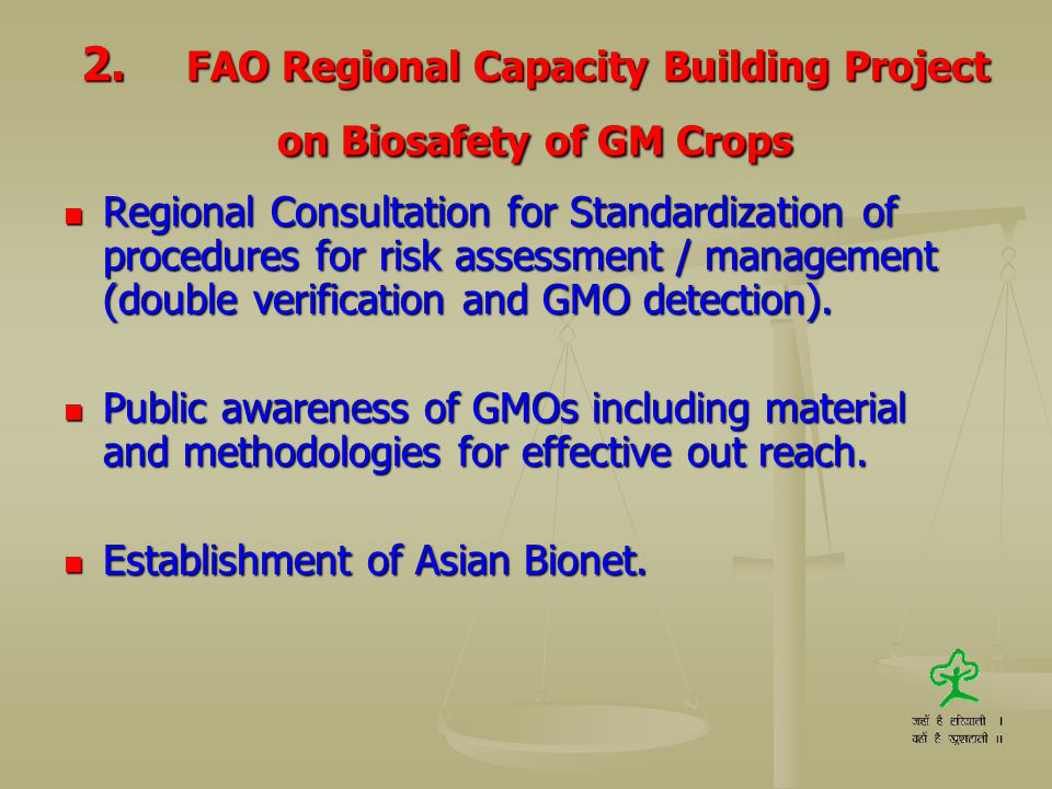 2. FAO Regional Capacity Building Project on Biosafety of GM Crops