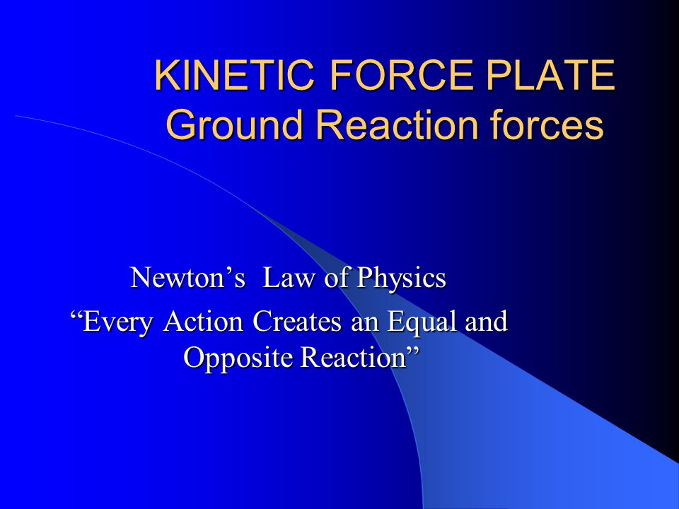 KINETIC FORCE PLATE Ground Reaction forces