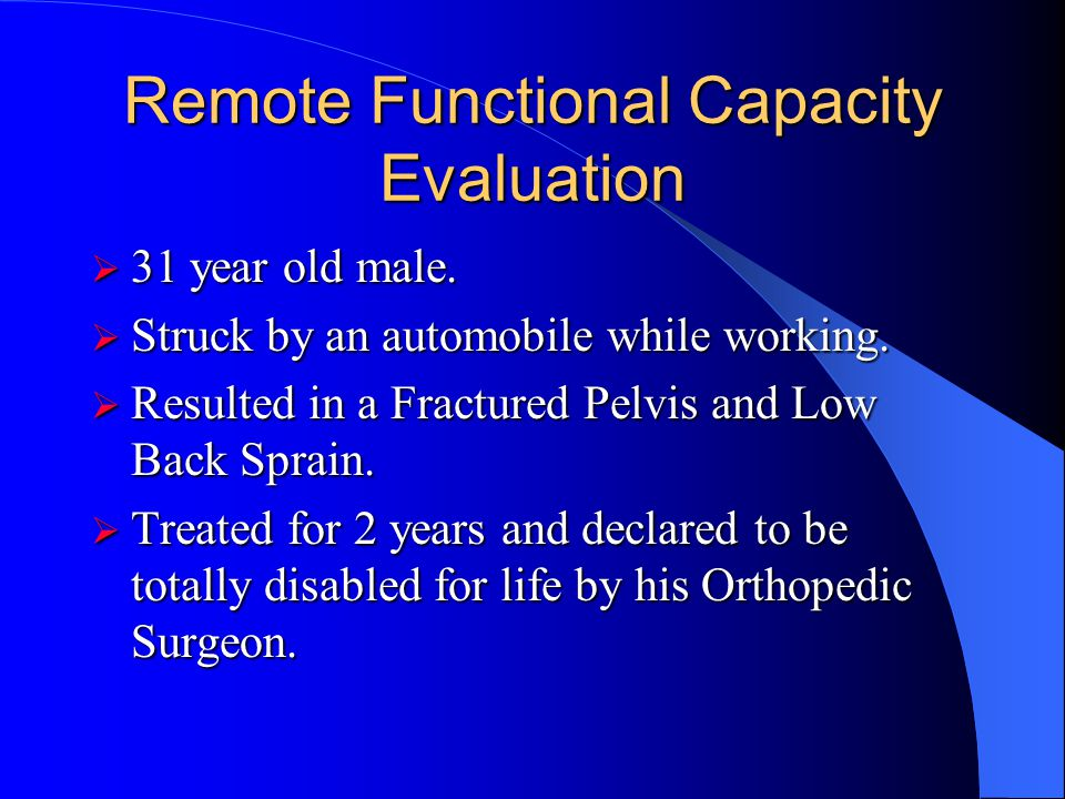 Remote Functional Capacity Evaluation