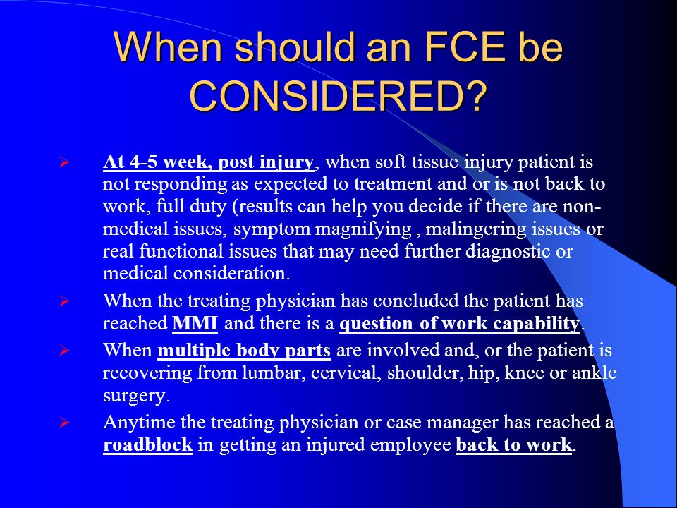 When should an FCE be CONSIDERED
