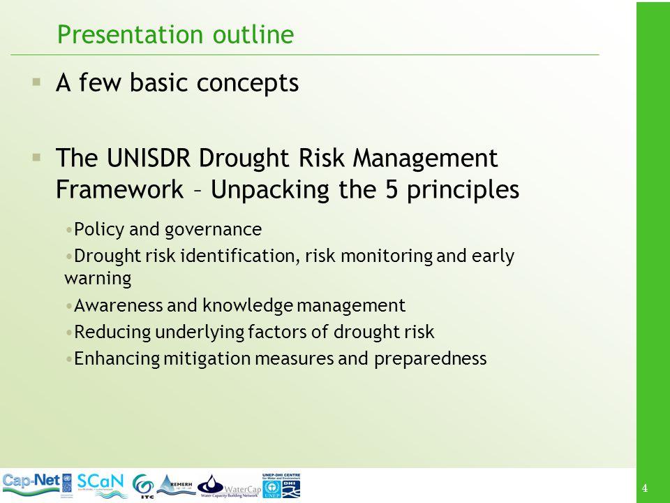 Presentation outline A few basic concepts