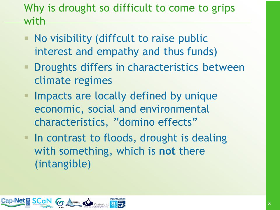 Why is drought so difficult to come to grips with