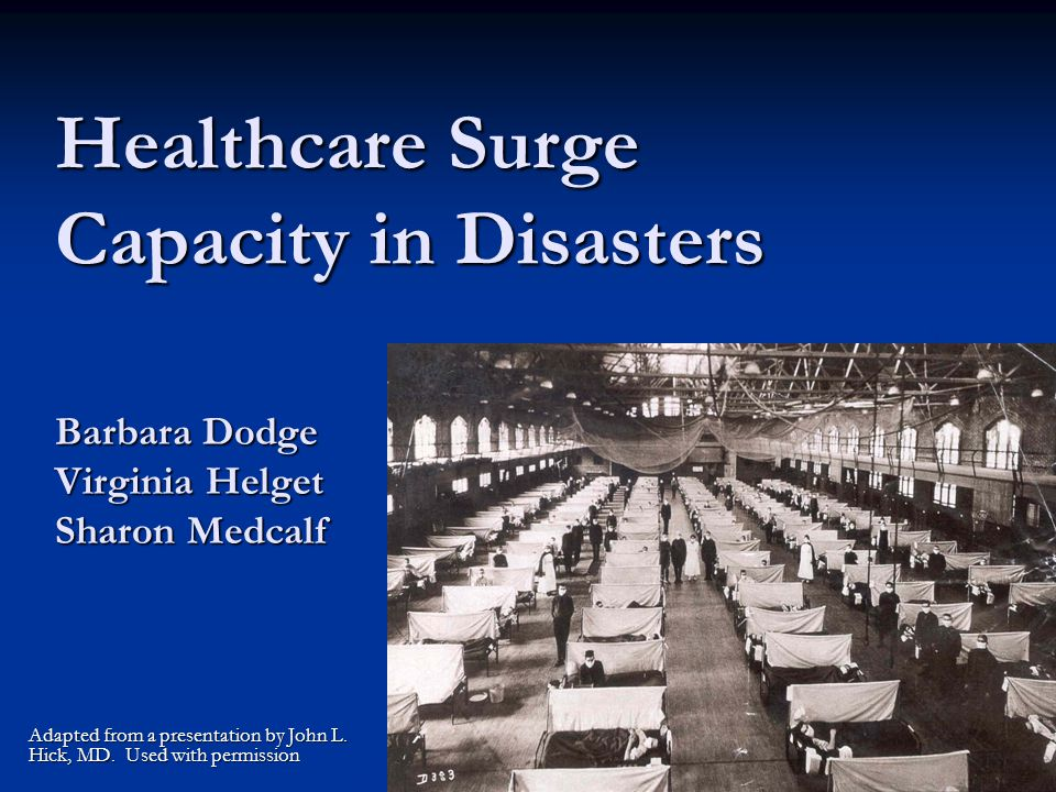 Healthcare Surge Capacity in Disasters