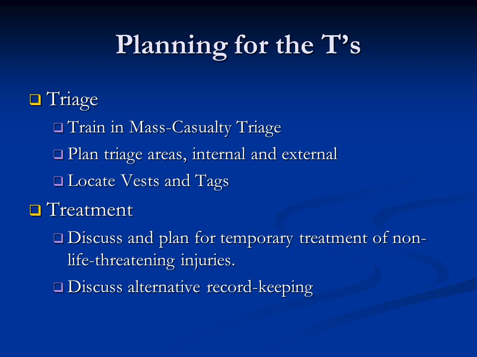 Planning for the T's Triage Treatment Train in Mass-Casualty Triage