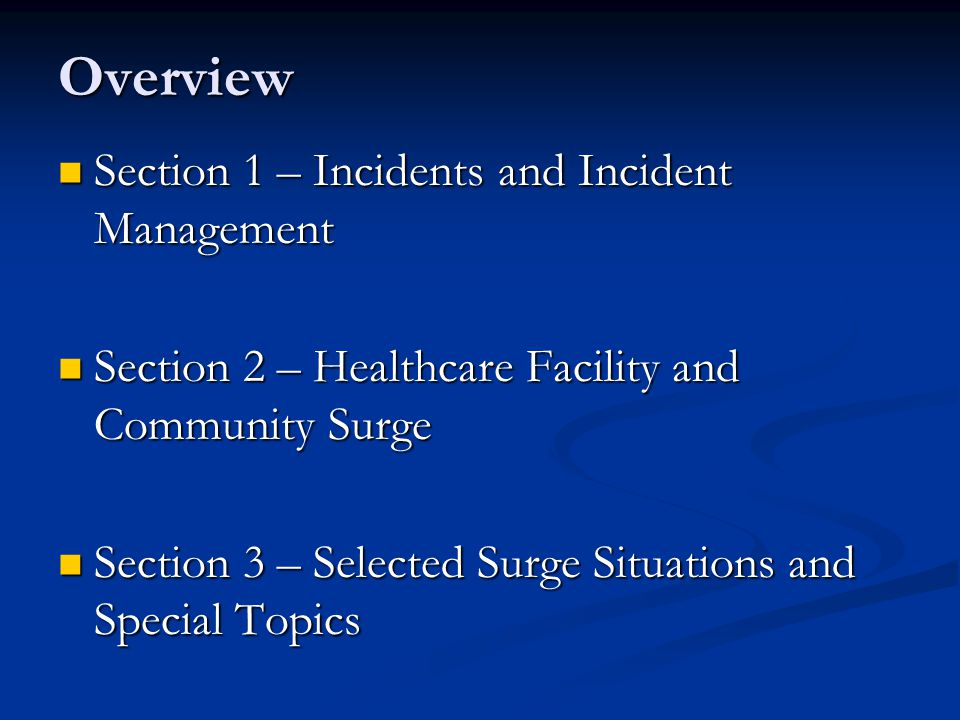 Overview Section 1 – Incidents and Incident Management