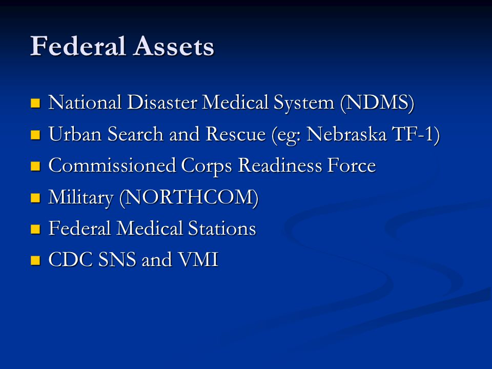 Federal Assets National Disaster Medical System (NDMS)