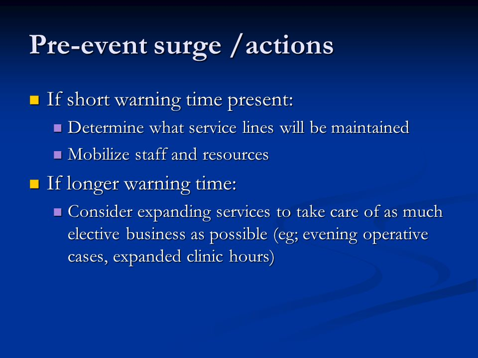 Pre-event surge /actions