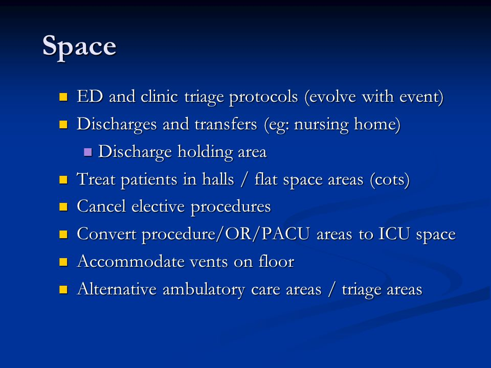 Space ED and clinic triage protocols (evolve with event)