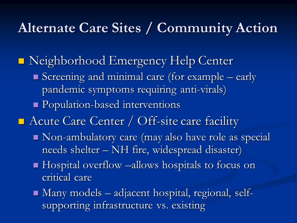 Alternate Care Sites / Community Action