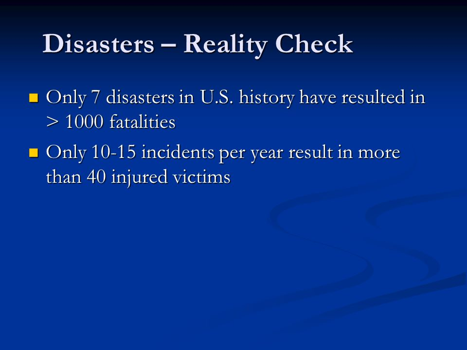 Disasters – Reality Check