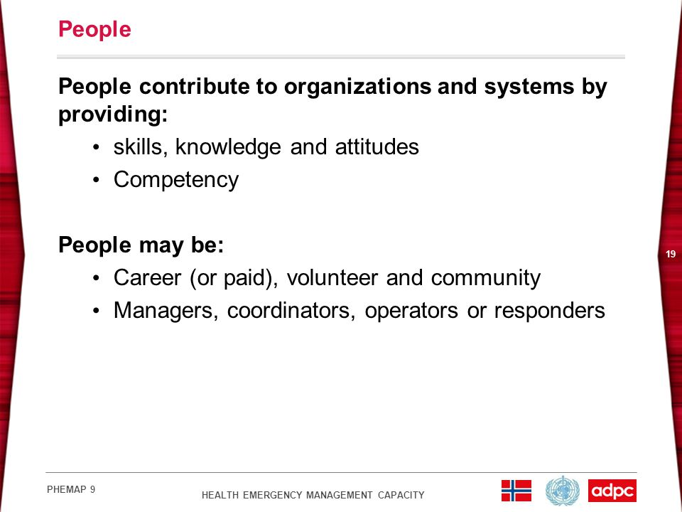 People contribute to organizations and systems by providing: