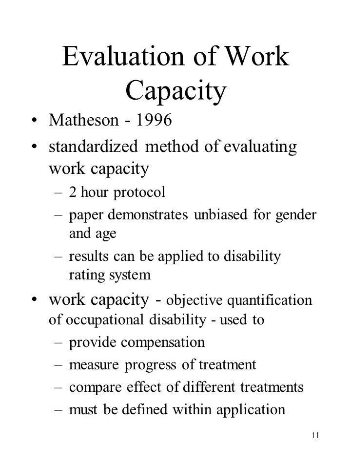 Evaluation of Work Capacity