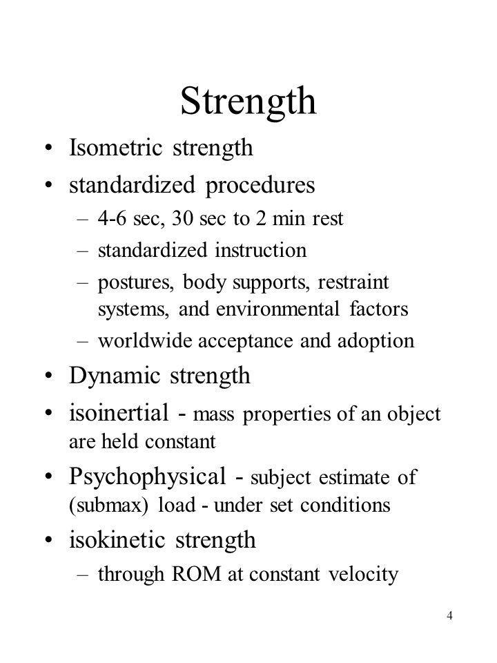 Strength Isometric strength standardized procedures Dynamic strength