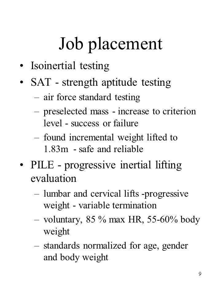 Job placement Isoinertial testing SAT - strength aptitude testing