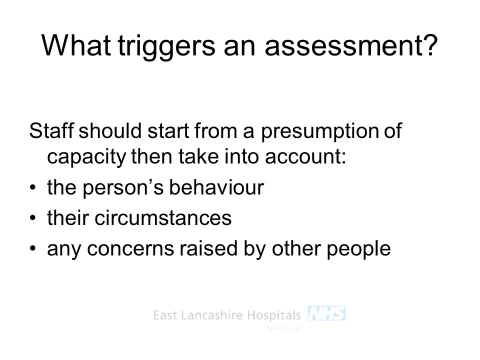 What triggers an assessment