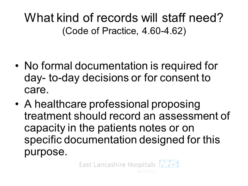 What kind of records will staff need (Code of Practice, 4.60-4.62)