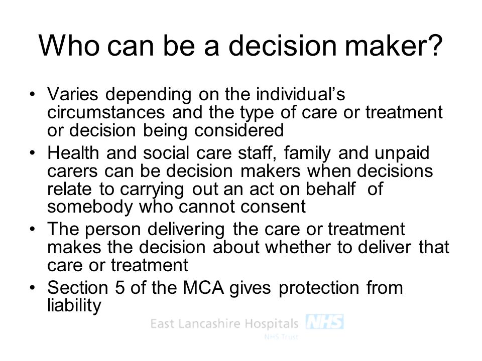Who can be a decision maker